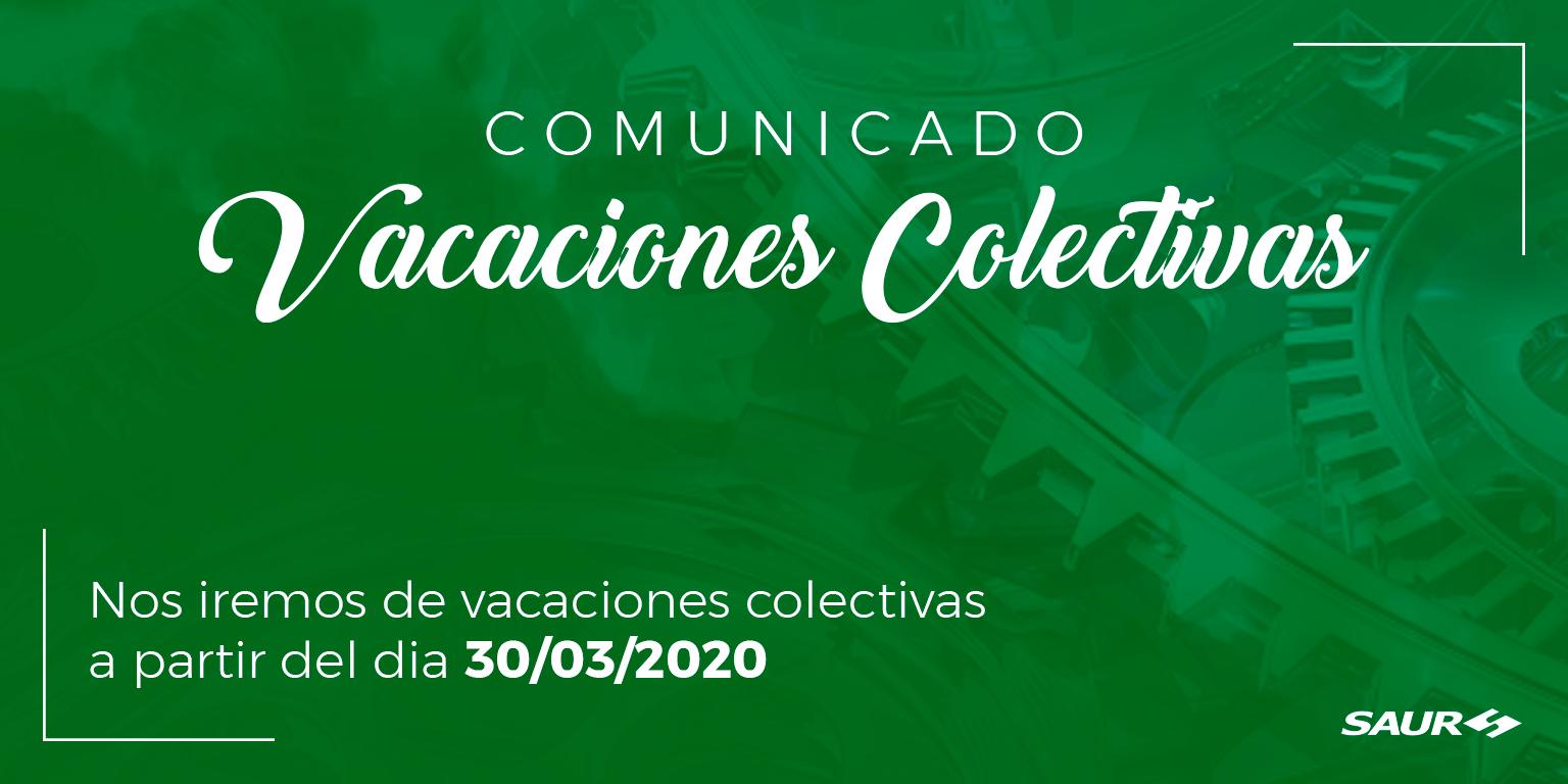 COMUNICADO DE VACACIONES COLECTIVAS